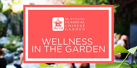 Wellness in the Garden tickets