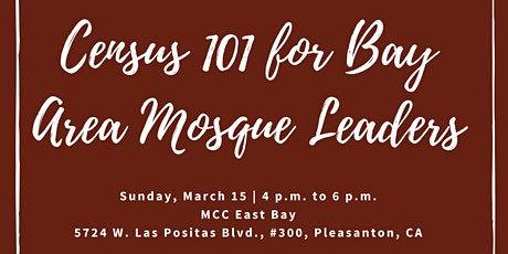 Census 101 for Bay Area Mosque Leaders tickets
