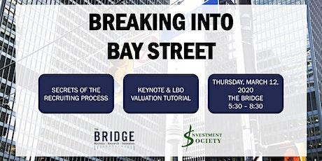 Breaking into Bay Street tickets