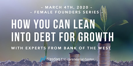 How You Can Lean Into Debt for Growth  tickets