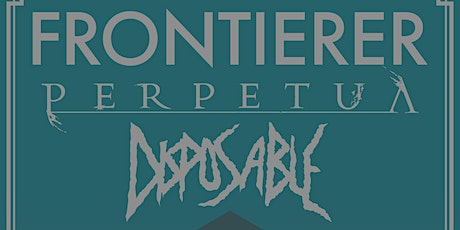 Edinburgh - Frontierer / Perpetua / Disposable  tickets