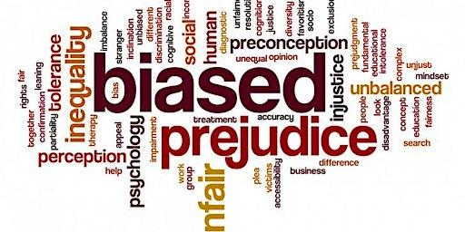 Implicit and Unconscious Bias