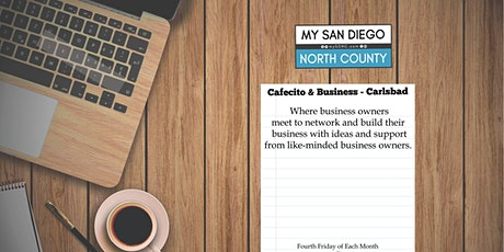Cafecito & Business Carlsbad -  Fourth Friday Nov tickets