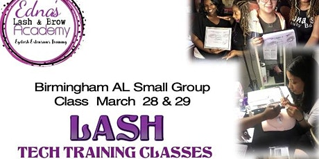 Become a Lash Boss Take our Birmingham AL Class March 28 & 29  tickets