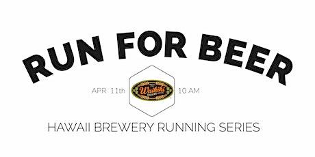 Beer Run - Waikiki Brewing Co- Kakaako | 2020 Hawaii Brewery Running Series tickets
