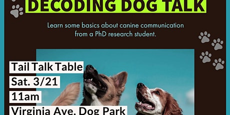 Postponed: What's in a Wag?: Decoding Dog Talk in DC tickets