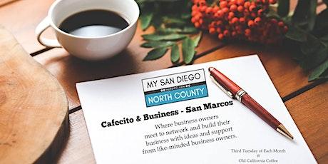 Cafecito & Business San Marcos -  Fourth Tuesday Nov tickets