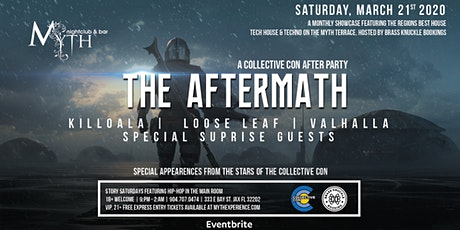 Collective Con Presents: The Aftermath at Myth Nightclub | Saturday 03.21.20 tickets