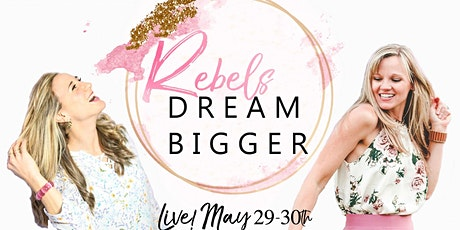 Rebels Dream Bigger tickets