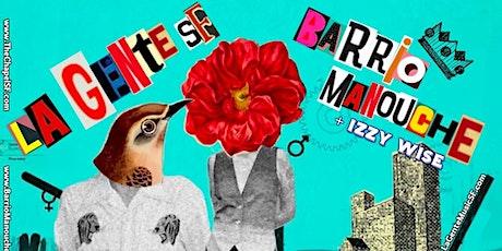 La Gente SF and Barrio Manouche tickets
