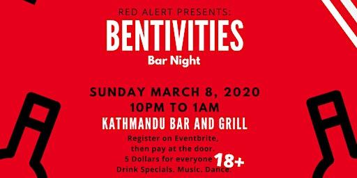 Bentivities Bar Night