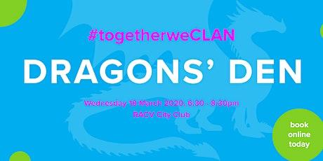 Together We CLAN - Dragon Den tickets