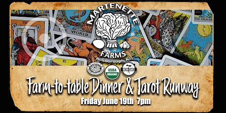 Farm-To-Table Dinner & Tarot Runway Event tickets
