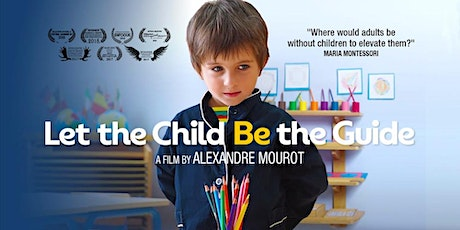Let The Child Be The Guide - Canberra Premiere - Wed 1st April tickets