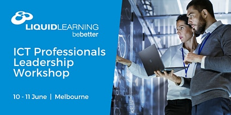 ICT Professionals Leadership Workshop Melbourne tickets