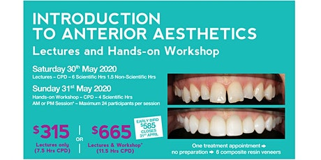 Introduction to Anterior Aesthetics - Lectures and PM Workshop - Early Bird tickets