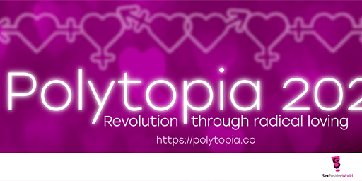 Polytopia 2020: SexPositive Portland's Annual Polyamory Symposium & Party