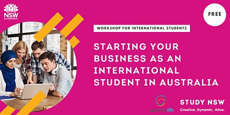 Starting your business as an international student in Australia tickets