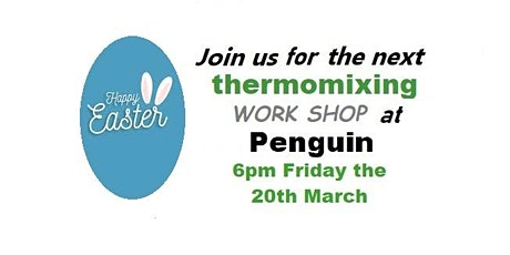 Easter inspired Thermomix Work shop. tickets