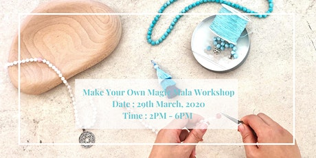Make Your Own Magic Mala Workshop tickets