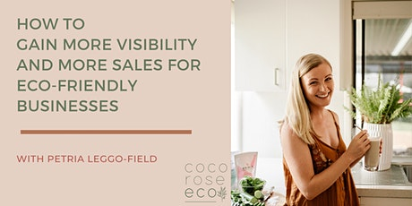 How to gain more visibility and more sales for eco-friendly businesses tickets