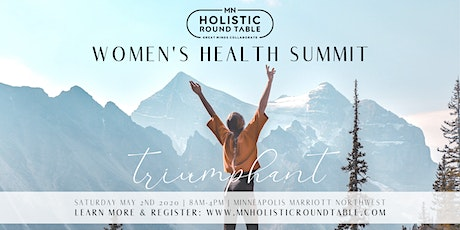 MN Holistic Round Table: Women's Health Summit [Spring 2020] tickets