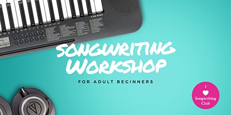 Adult Beginner Songwriting Workshop - Perth March 2020  tickets