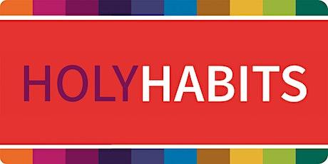 Holy Habits - Ballarat Central tickets