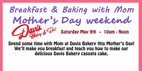 Breakfast & Baking with Mom tickets
