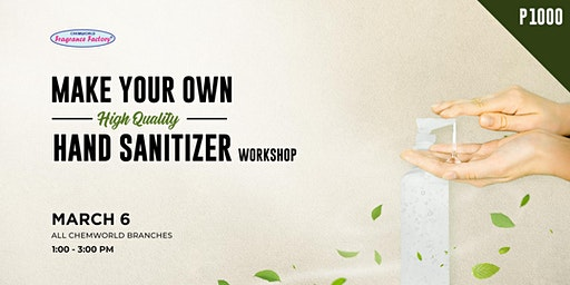Make Your Own High Quality Hand Sanitizer Workshop (March 6)