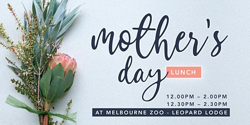 Mother's Day Lunch at Melbourne Zoo - Leopard Lodge