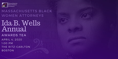 Massachusetts Black Women Attorneys: Ida B. Wells Awards Afternoon Tea tickets