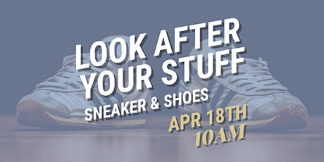 Look After Your Stuff: Sneakers & Shoes tickets