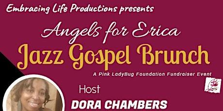 ANGELS FOR ERICA - JAZZ GOSPEL BRUNCH tickets