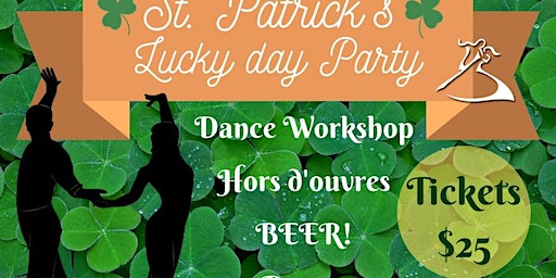 Saint Patrick's Lucky Day Party: Eat, Drink & Dance!