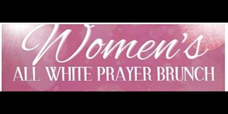 WOMEN'S ALL WHITE PRAYER BRUNCH tickets