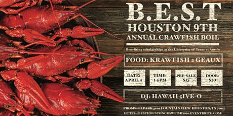 BEST Houston 9th Annual Crawfish Boil tickets