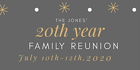 The Jones 20th Family Reunion tickets