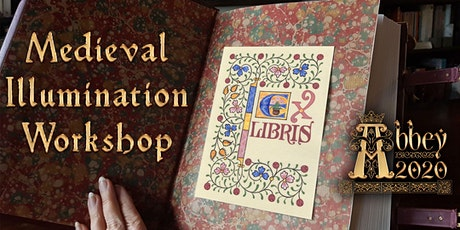 MEDIEVAL ILLUMINATION WORKSHOP with TANIA CROSSINGHAM tickets