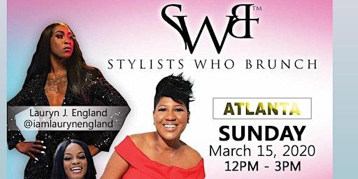Stylists Who Brunch-20/20 Vision (Atlanta)