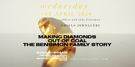POSTPONED - Breakfast at the Next Level | Making Diamonds Out of Coal – The Bensimon Family Story tickets