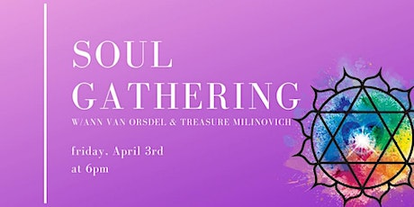 Soul Gathering: Spirit Messages, Meditation & Healing tickets