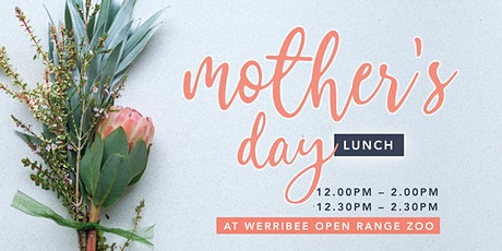Mother's Day Lunch at Werribee Zoo tickets