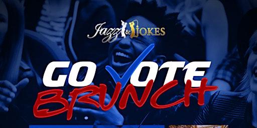 Jazz & Jokes GO VOTE BRUNCH