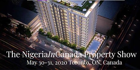 The NigeriaInCanada Property Show tickets