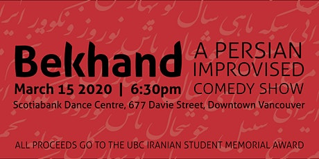 Bekhand | بخند : A Persian Improvised Comedy Show! tickets