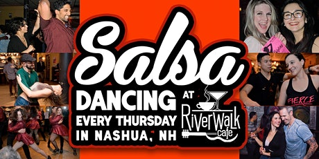 Salsa Dancing at the Riverwalk Cafe - Every Thursday in Nashua, NH tickets