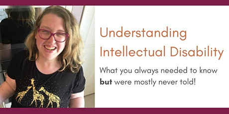 Understanding Intellectual Disability tickets