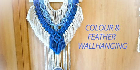 COLOUR & FEATHER WALLHANGING WORKSHOP tickets
