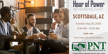08/25/20 - PNT North Scottsdale Hour of Power Networking Event tickets